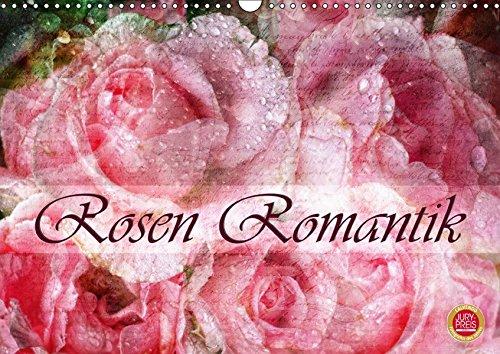 Rosen RomantikAT-Version (Wandkalender 2019 DIN A3 quer): 12 wunderschöne Portraits romantischer Rosen (Monatskalender, 14 Seiten ) (CALVENDO Kunst)