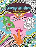 Coloriage Anti-stress: : Livre de coloriage pour Adultes avec 70 Merveilleux Dessins à Colorier pour la Relaxation ; Coloriage Magique Adulte - ... Adulte (Coloriage Destressant pour Adultes)
