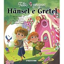Hänsel e Gretel. Ediz. illustrata