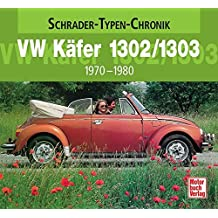 VW Käfer 1302/1303: 1970-1980