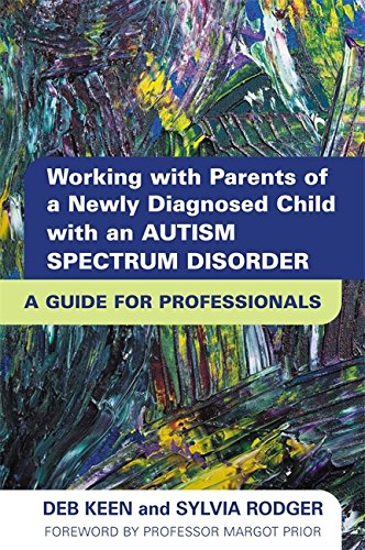 Working with Parents of a Newly Diagnosed Child with an Autism Spectrum Disorder Cover Image