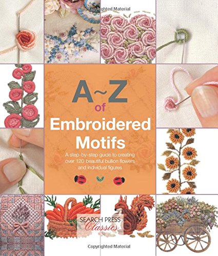 A-Z of Embroidered Motifs (Search Press Classics)