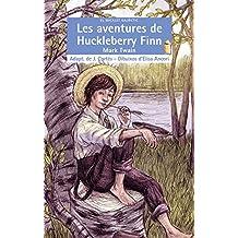 Les Aventures De Huckleberry Finn (El Micalet Galàctic)
