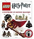 Lego Harry Potter, l'encyclopédie : Construire un monde magique