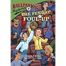The Fenway Foul-Up (Ballpark Mysteries)