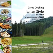 Camp Cooking Italian Style (English Edition)