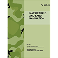 FM 3-25.26 - Map Reading and Land Navigation (U.S. Army Field Manual) (English Edition)