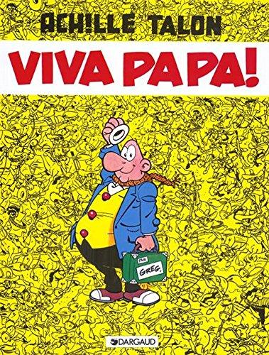 Achille Talon, tome 20 : Viva papa