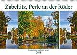 Zabeltitz, Perle an der Röder (Wandkalender 2018 DIN A2 quer): Die Jahreszeiten in Zabeltitz mit seinem Barockgarten (Monatskalender, 14 Seiten ) ... [Kalender] [Mar 14, 2017] Seifert, Birgit