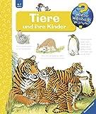 Tiere und ihre Kinder (Wieso? Weshalb? Warum?, Band 33)