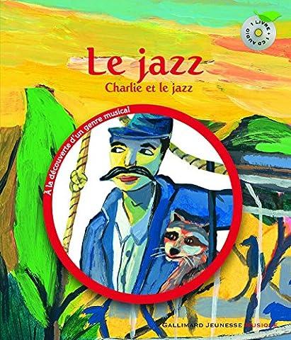 Le jazz: Charlie et le