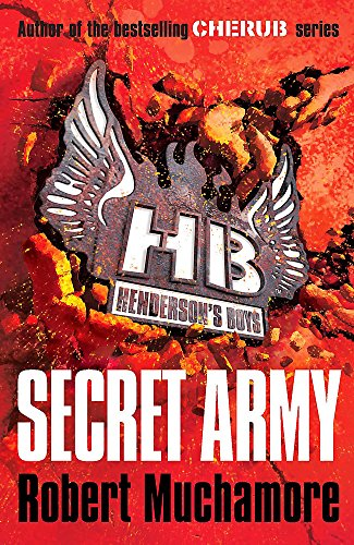 Secret Army: Book 3 (Henderson's Boys)