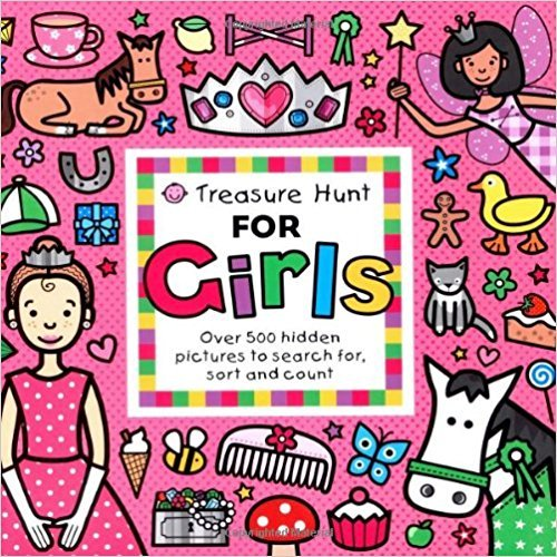 Treasure Hunt for Girls: Over 500 Hidden Pictures to Search For, Sort and Count! (Priddy Books Big Ideas for Little People) por Roger Priddy