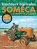 Tracteurs agricoles Someca : Une Histoire en prospectus...