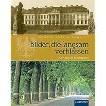 Bilder, die langsam verblassen. Ostpreußische Erinnerungen (Rautenberg)
