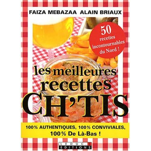 Les meilleures recettes ch'tis : Edition bilingue français-ch'ti