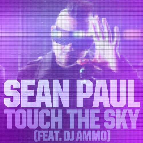 Touch The Sky (feat. DJ Ammo)