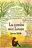 """Afficher """"La Combe aux loups"""""""