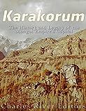 Karakorum: The History and Legacy of the Mongol Empire's Capital (English Edition)
