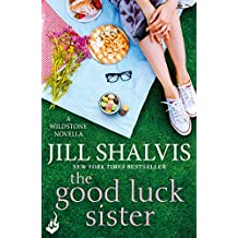 The Good Luck Sister: A Wildstone Novella