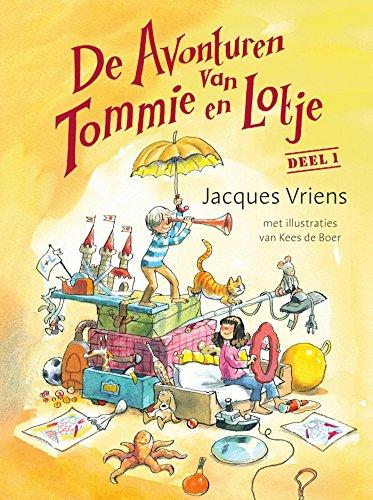De avonturen van Tommie en Lotje (Dutch Edition) por Jacques Vriens