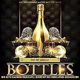 Bottles (feat. Magnolia Elvis, Paul Kushington & Ricochet Ric Rude) [Explicit]