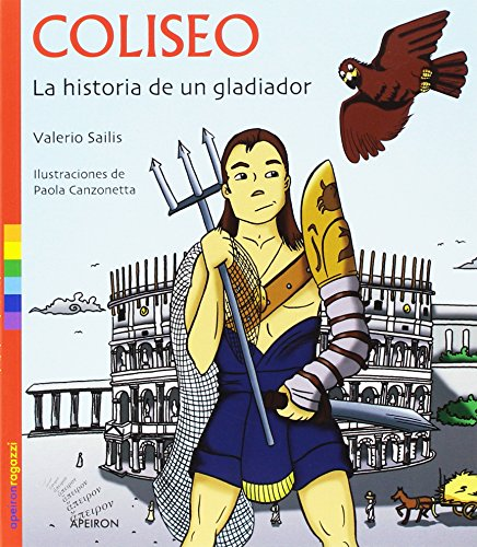 Coliseo. La historia de un gladiator (Ragazzi) por Valerio Sailis
