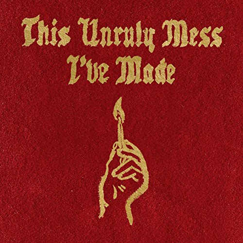 This Unruly Mess I've Made [Explicit] - Schrank Künstler