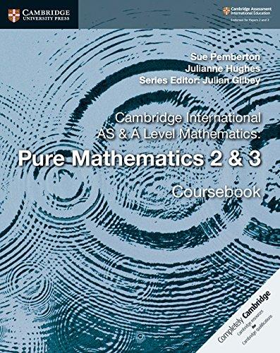 Cambridge International AS and A Level Mathematics: Pure Mathematics 2 & 3 Coursebook (Cambridge University Press)