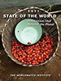 State of the World 2011: Innovations that Nourish the Planet (State of the World) by The Worldwatch Institute (2011-01-10)