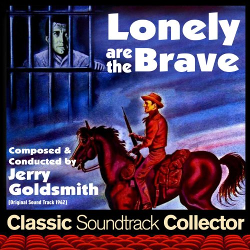Lonely Are the Brave (Original...