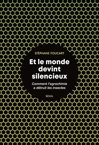 Et le monde devint silencieux par Stephane Foucart