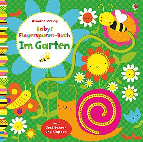 Babys Fingerspuren-Buch: Im Garten: ab 6 Monaten