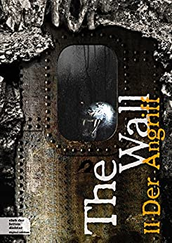 https://www.amazon.de/The-Wall-Teil-Der-Angriff-ebook/dp/B00OI8081G/ref=pd_sim_b_2?ie=UTF8&refRID=14E5XADEGV1A0VNVZMS7