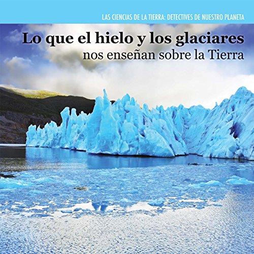 que hielo los glaciares