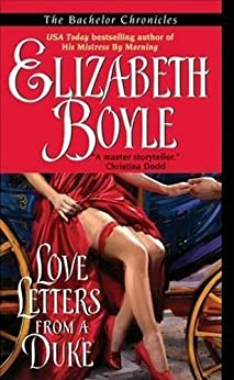 Love Letters From a Duke (The Bachelor Chronicles) by [Boyle, Elizabeth]