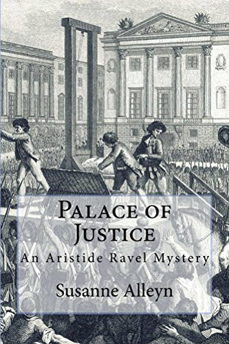 Palace of Justice (Aristide Ravel Mysteries Book 2) (English Edition)