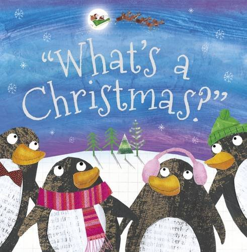What's a Christmas? (Christmas Picture Books) por Make Believe Ideas