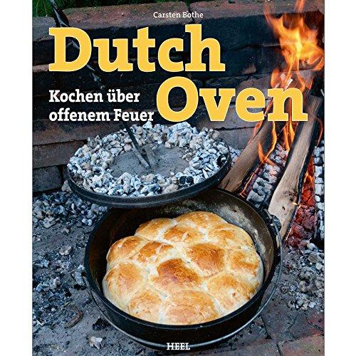 """Grillbuch \""""Dutch Oven - Kochen über offenem Feuer\"""""""