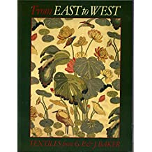FROM EAST TO WEST : TEXTILES