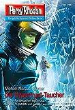 "Perry Rhodan 2857: Die Hyperfrost-Taucher (Heftroman): Perry Rhodan-Zyklus ""Die Jenzeitigen Lande"" (Perry Rhodan-Erstauflage)"