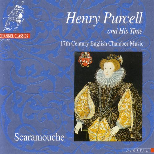 Henry Purcell and His Time - 17th Century English Chamber Music