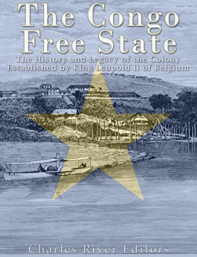 The congo free state the history and legacy of the colony the congo free state the history and legacy of the colony established by king leopold fandeluxe Gallery