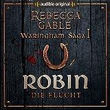 Robin - Die Flucht (Das Lächeln der Fortuna 1)