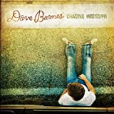 Songtexte von Dave Barnes - Chasing Mississippi