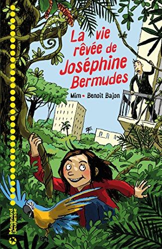 Book's Cover of La vie rêvée de Joséphine Bermudes