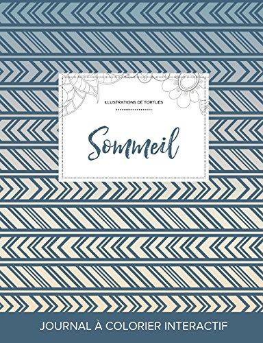 Journal de Coloration Adulte: Sommeil (Illustrations de Tortues, Tribal) par Courtney Wegner