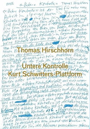 Thomas Hirschhorn: Kurt Schwitters-Plattform