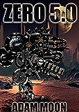 Zero 5.0 (Mech. Chronicles)