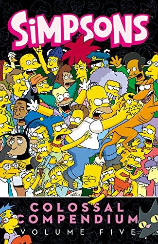 Simpsons Comics Colossal Compendium, Volume 5 por Matt Groening